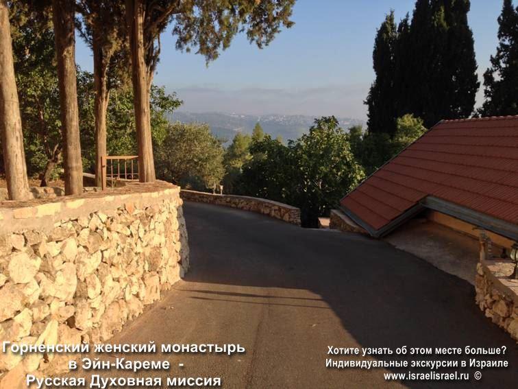 горненский монастырь экскурсии по Галилее христианской